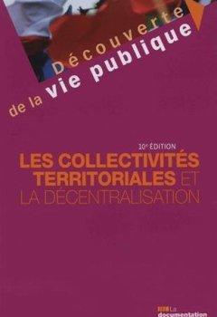 Livres Couvertures de Les collectivités territoriales et la décentralisation