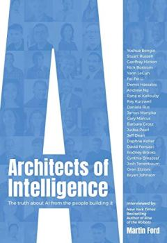 Livres Couvertures de Architects of Intelligence: The truth about AI from the people building it