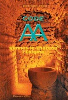 Livres Couvertures de Code AA Rennes-le-Château l'Enigme