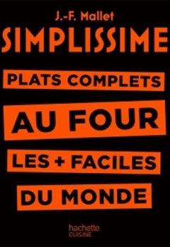 Livres Couvertures de Simplissime - Plats complets au four: Plat complets au four les + faciles du monde