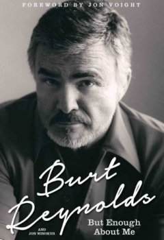 Livres Couvertures de Burt Reynolds - But Enough About Me