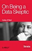 On Being a Data Skeptic (English Edition)