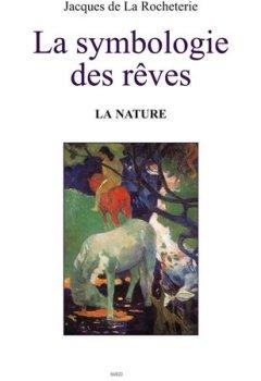 Livres Couvertures de La symbologie des rêves T2. La nature