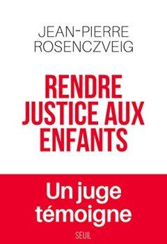 Livres Couvertures de Rendre justice aux enfants
