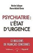 Psychiatrie : l'état d'urgence