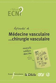 Livres Couvertures de ECN référentiel de médecine vasculaire  et de chirurgie vasculaire: 2e édition enrichie et illustrée
