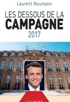 Livres Couvertures de Les Dessous de la campagne 2017