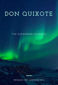 Buchdeckel von Don Quixote: Illustrated (The Evergreen Classics) (English Edition)