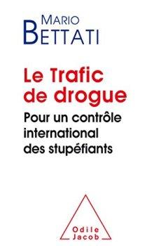 Livres Couvertures de Le Trafic de drogue: Pour un contrôle international des stupéfiants