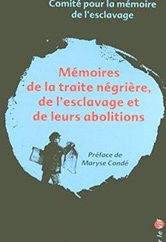 Livres Couvertures de Mémoires de la traite négrière, de l'esclavage et de leurs abolitions