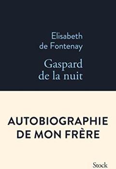 Livres Couvertures de Gaspard de la nuit. Autobiogaphie de mon frère