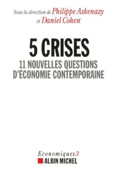 Livres Couvertures de 5 crises - 11 nouvelles questions d'économie