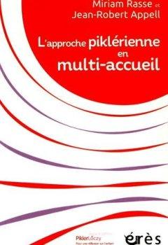 Livres Couvertures de L'APPROCHE PIKLERIENNE EN MULTI ACCUEIL