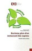 Business plan d'un restaurant bio express