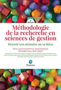 Livres Couvertures de Méthodologie de la recherche en sciences de gestion 3ème édition : Réussir son mémoire ou sa thèse