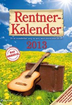 Buchdeckel von Rentnerkalender 2013