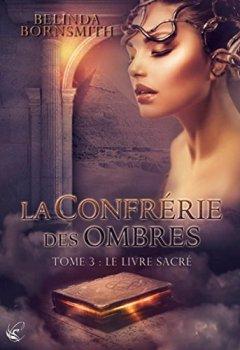 Livres Couvertures de La Confrérie des Ombres, Tome 3 : Le livre sacré