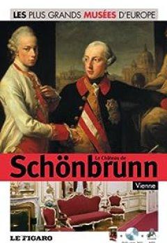 Le Château De Schonbrunn : Volume 39