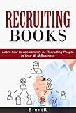 Business: Network Marketing: Recruiting Books (MLM Passive Income Direct Sales) (Recruiting Business Home Based Business)