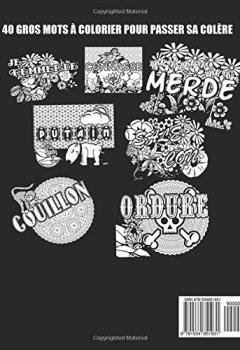 Livres Couvertures de Libère Ta Colère: 40 Gros Mots De Coloriage Adulte Antistress Pour Passer Ses Nerfs, Se Détendre Et Lâcher Prise.