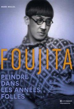 Livres Couvertures de Foujita : Peindre dans les années folles