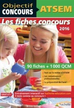 Livres Couvertures de Objectif Concours - ATSEM 90 Fiches 1000 QCM - Catégorie C