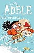 Mortelle Adèle, Tome 15: Funky Moumoute