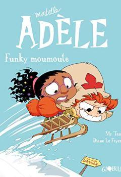 Livres Couvertures de Mortelle Adèle, Tome 15: Funky Moumoute