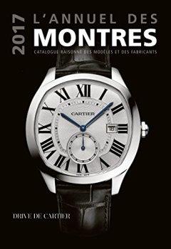 Livres Couvertures de L'annuel des montres : Catalogue raisonné des modèles et des fabricants