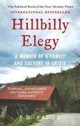 Buchdeckel von Hillbilly Elegy: A Memoir of a Family and Culture in Crisis