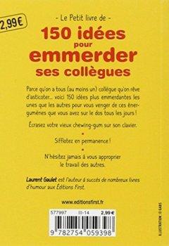 Livres Couvertures de Petit Livre de - 150 idées pour emmerder ses collègues