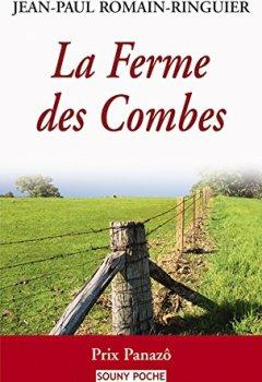 Livres Couvertures de La Ferme des Combes: Une histoire poignante (Souny poche t. 75)