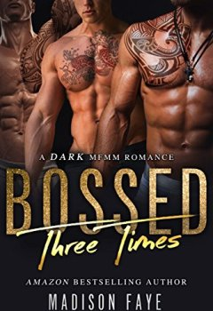 Buchdeckel von Bossed Three Times: A Dark MFMM Romance (English Edition)