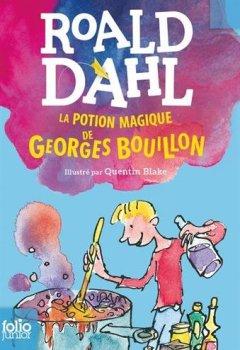 Livres Couvertures de LA POTION MAGIQUE DE GEORGES BOUILLON