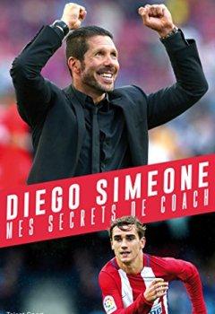 Livres Couvertures de Diego SIMEONE, Mes secrets de coach