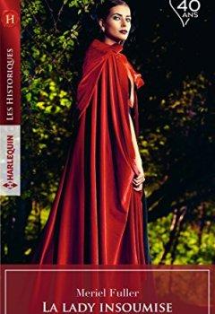Livres Couvertures de La lady insoumise (Les Historiques)
