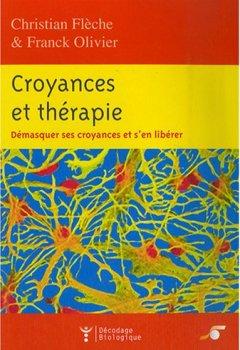 Livres Couvertures de Croyances et thérapies : Démasquer ses croyances et s'en libérer