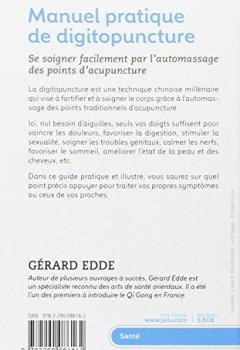 Livres Couvertures de Manuel pratique de digitopuncture : Santé et vitalité par l'automassage des points d'acupuncture traditionnels chinois