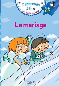 Livres Couvertures de Sami et Julie -Français CP niveau 3 : le mariage