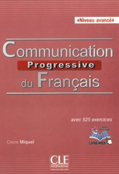 Communication progressive du français - Niveau avancé - Livre + CD de Indie Author