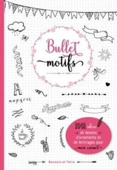 Livres Couvertures de Bullet motifs: 1001 idées pour décorer mon carnet