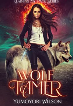 Livres Couvertures de WOLF TAMER (Claiming My Pack Series Book 1) (English Edition)