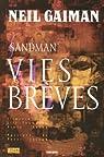 Sandman, Tome 7 : Vies brèves