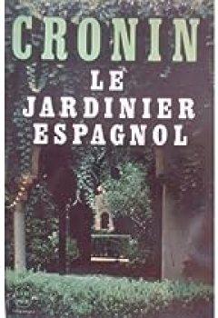 Livres Couvertures de Le jardinier espagnol