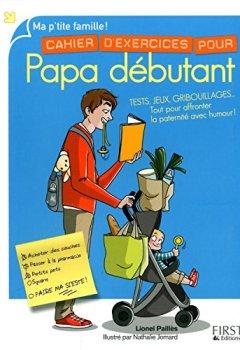 Livres Couvertures de Cahier d'exercices pour Papa débutant, 2e