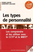 Livres Couvertures de Les types de personnalité : Les comprendre et les utiliser avec le CCTI et le MBTI