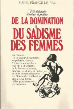Livres Couvertures de Petit dictionnaire historique et pratique de la domination et du sadisme de femmes