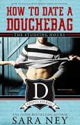 Buchdeckel von How to Date a Douchebag: The Studying Hours (English Edition)