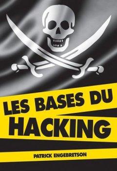 Livres Couvertures de Les bases du hacking (2e édition)