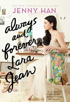 Livres Couvertures de Always and Forever, Lara Jean (To All the Boys I've Loved Before Book 3) (English Edition)
